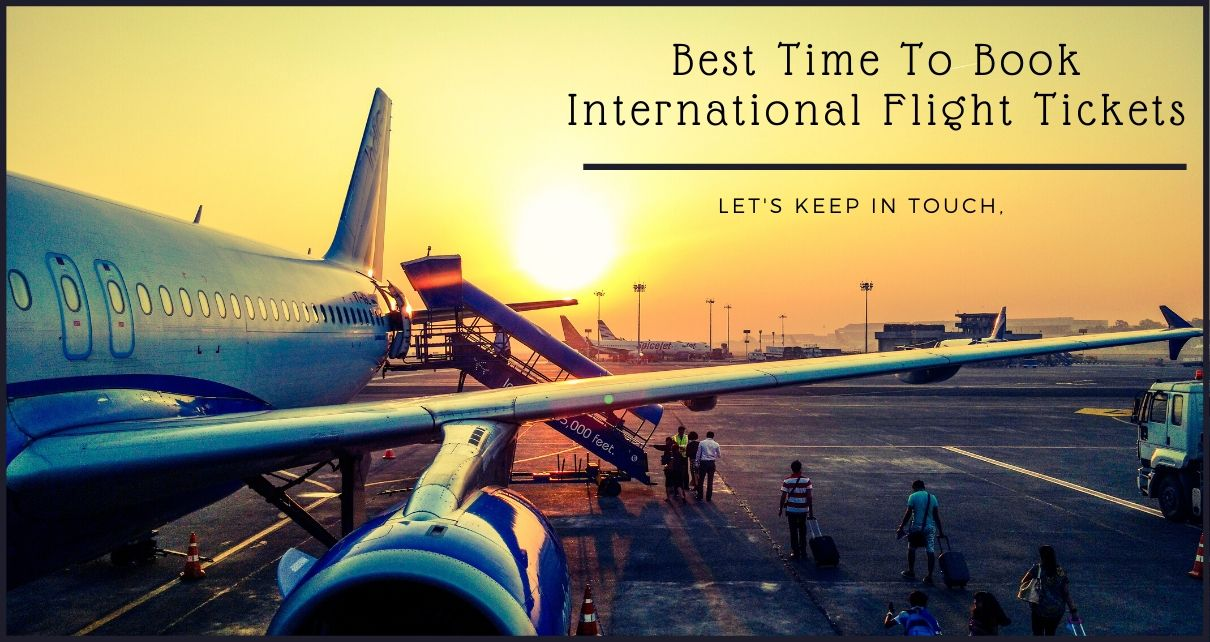 Best Time To Book International Flight Tickets