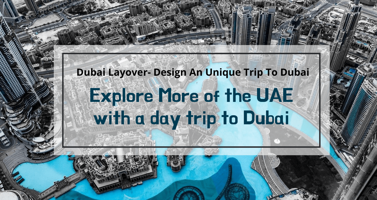 Explore More of the UAE with a day trip to Dubai