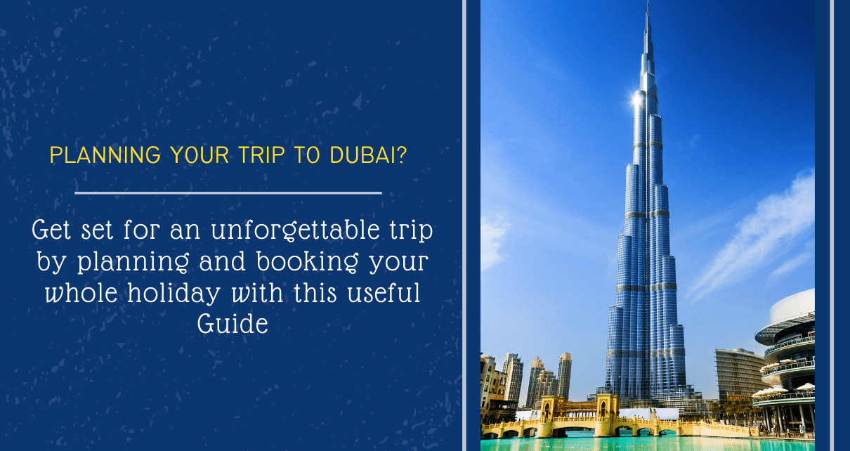 Planning your trip to Dubai_-min